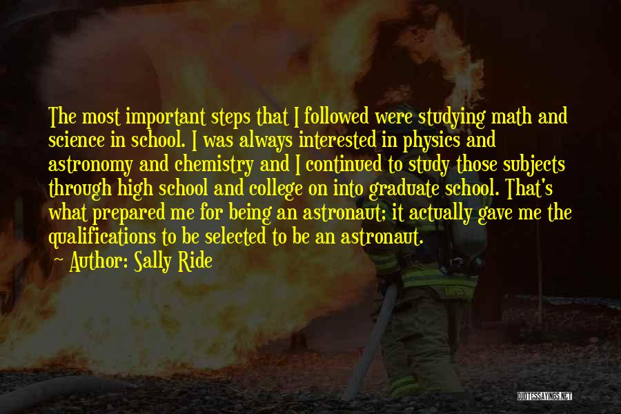 Being Selected Quotes By Sally Ride
