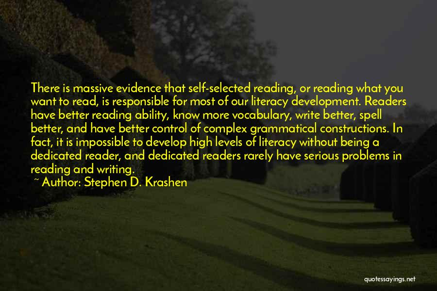 Being Selected Quotes By Stephen D. Krashen