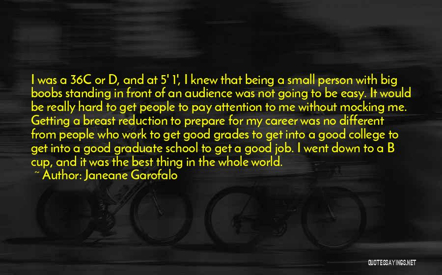 Being Small In A Big World Quotes By Janeane Garofalo