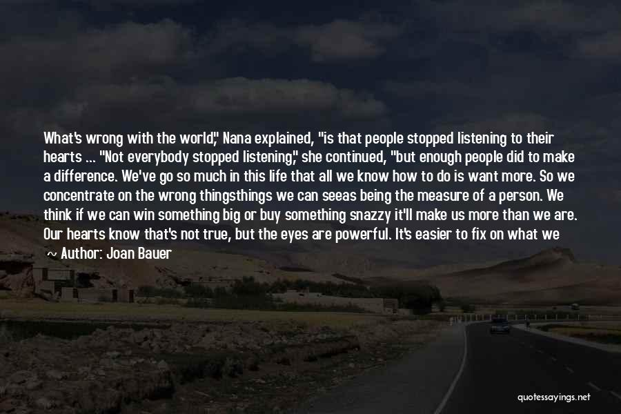 Being Small In A Big World Quotes By Joan Bauer