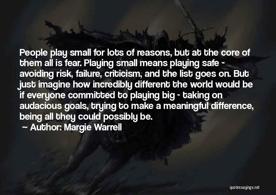 Being Small In A Big World Quotes By Margie Warrell