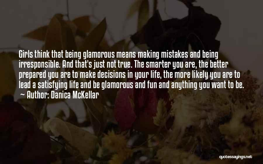 Being Smarter Than Others Think Quotes By Danica McKellar