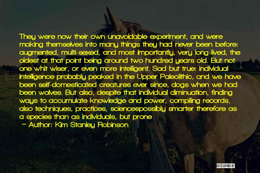 Being Smarter Than Others Think Quotes By Kim Stanley Robinson