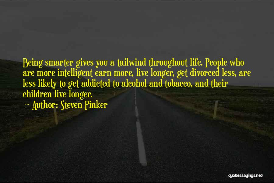 Being Smarter Than Others Think Quotes By Steven Pinker