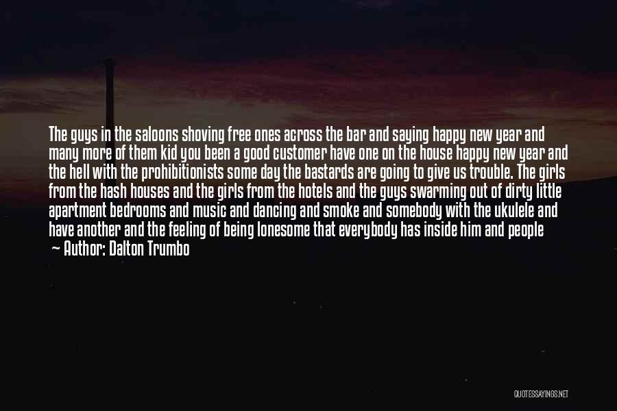 Being Smoke Free Quotes By Dalton Trumbo