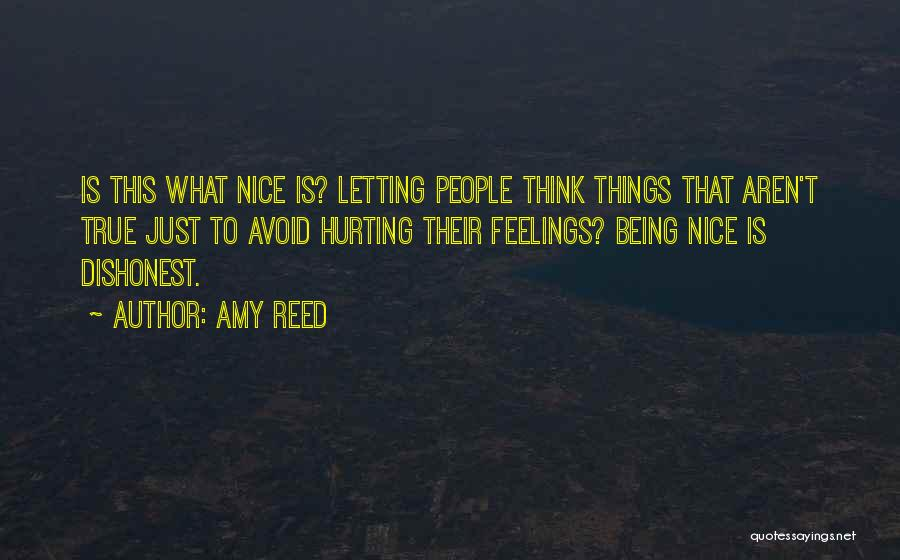 Being Sorry For Hurting You Quotes By Amy Reed