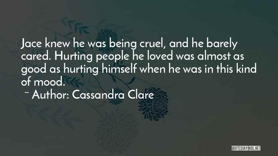 Being Sorry For Hurting You Quotes By Cassandra Clare