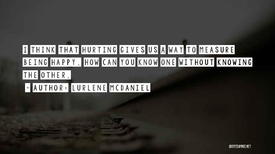 Being Sorry For Hurting You Quotes By Lurlene McDaniel