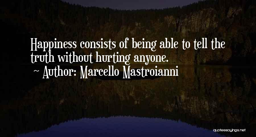 Being Sorry For Hurting You Quotes By Marcello Mastroianni