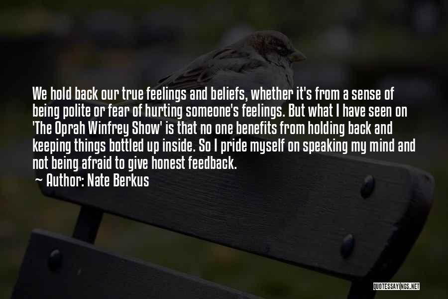 Being Sorry For Hurting You Quotes By Nate Berkus