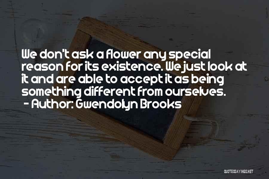 Being Special And Different Quotes By Gwendolyn Brooks