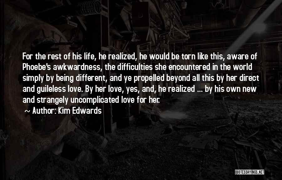 Being Special And Different Quotes By Kim Edwards