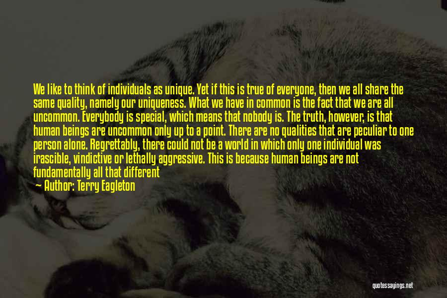 Being Special And Different Quotes By Terry Eagleton