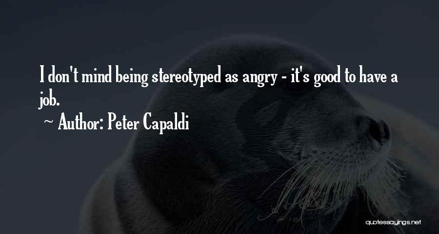 Being Stereotyped Quotes By Peter Capaldi