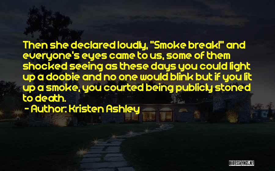 Being Stoned To Death Quotes By Kristen Ashley