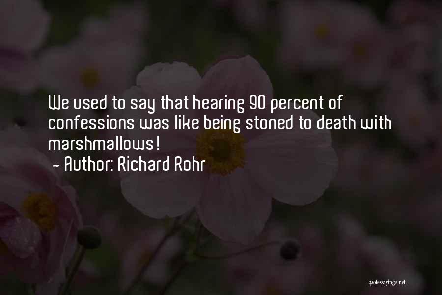 Being Stoned To Death Quotes By Richard Rohr