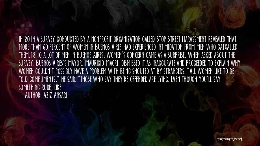 Being Strangers Quotes By Aziz Ansari