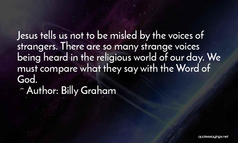 Being Strangers Quotes By Billy Graham