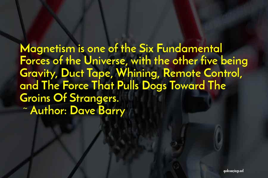 Being Strangers Quotes By Dave Barry
