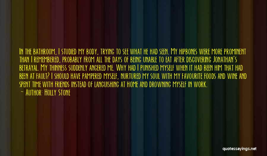 Being Strangers Quotes By Holly Stone