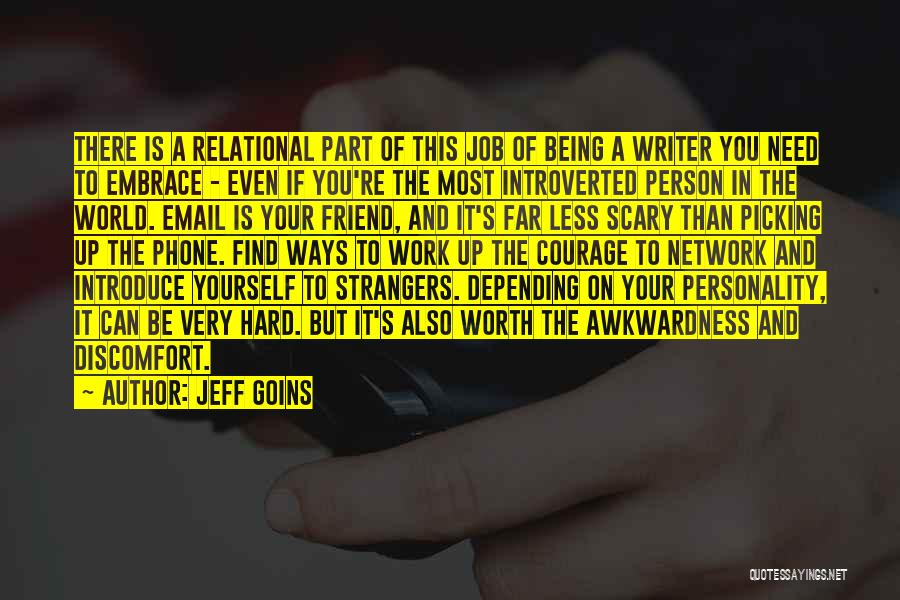 Being Strangers Quotes By Jeff Goins