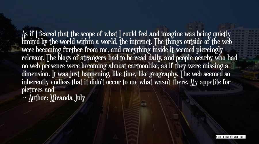 Being Strangers Quotes By Miranda July