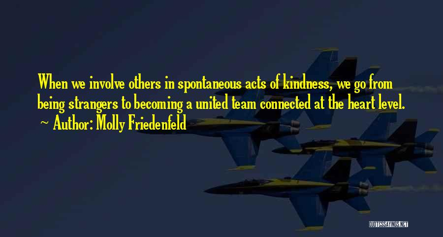Being Strangers Quotes By Molly Friedenfeld