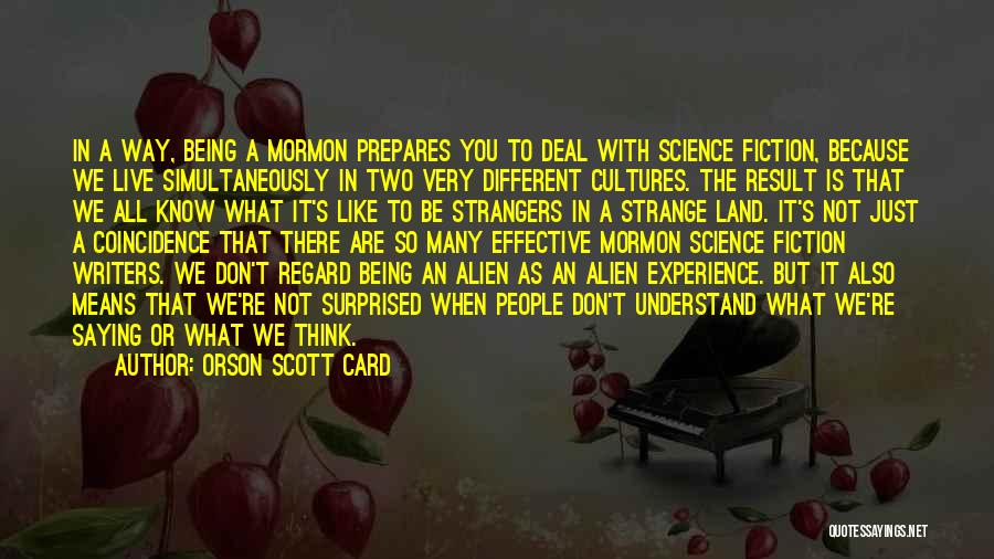 Being Strangers Quotes By Orson Scott Card
