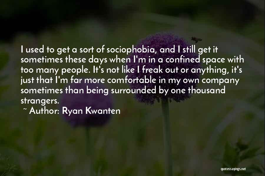 Being Strangers Quotes By Ryan Kwanten