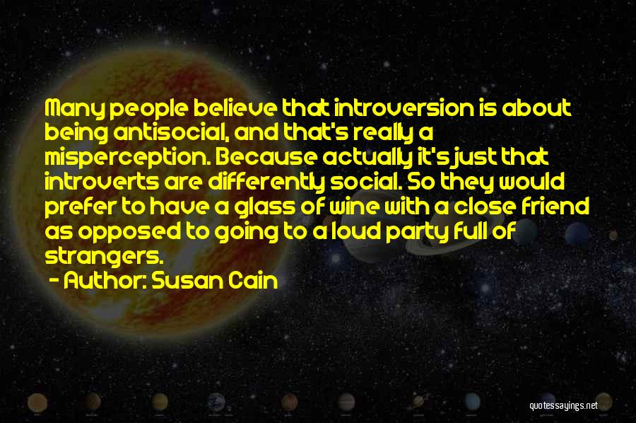 Being Strangers Quotes By Susan Cain