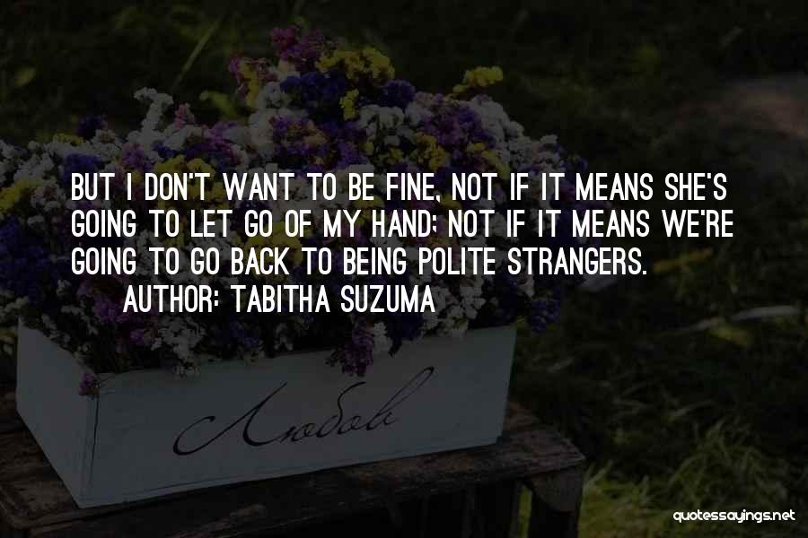 Being Strangers Quotes By Tabitha Suzuma