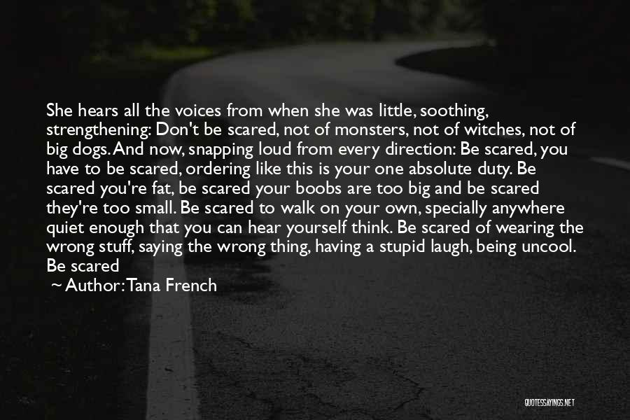 Being Strangers Quotes By Tana French