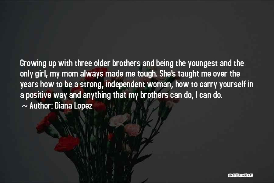 Top 3 Quotes & Sayings About Being Strong And Independent Woman