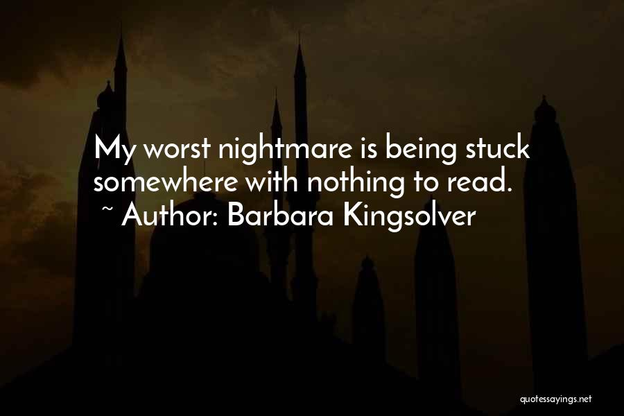 Being Stuck On Your Ex Quotes By Barbara Kingsolver