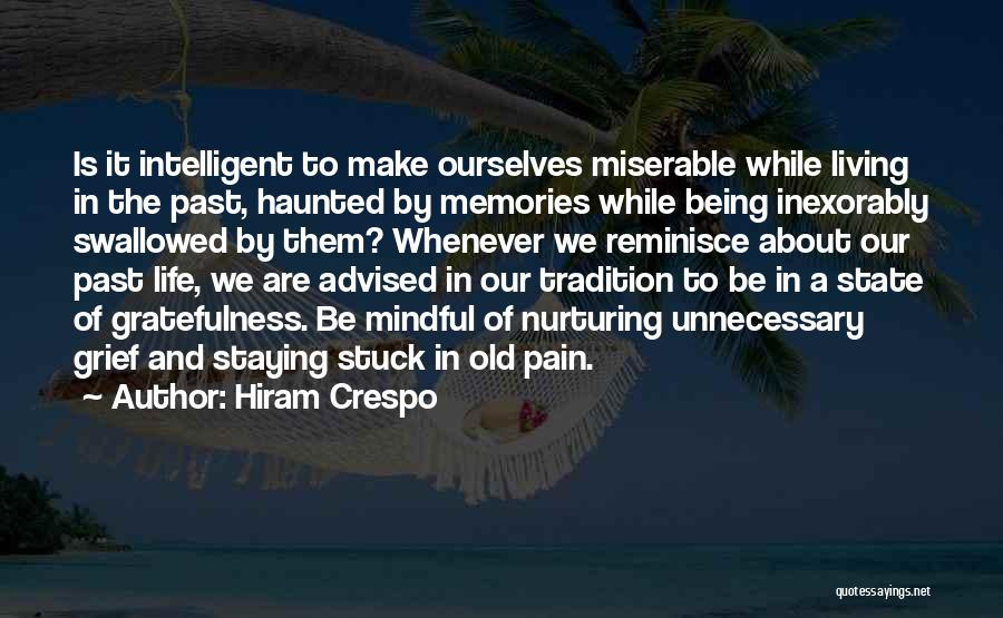 Being Stuck On Your Ex Quotes By Hiram Crespo