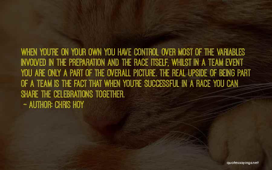 Being Successful Together Quotes By Chris Hoy