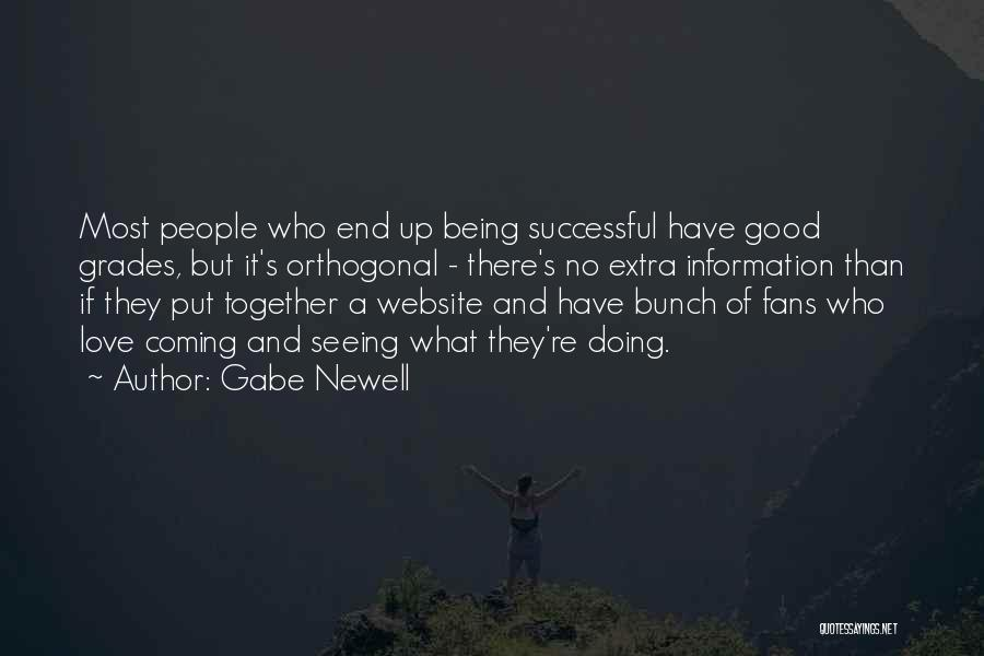 Being Successful Together Quotes By Gabe Newell