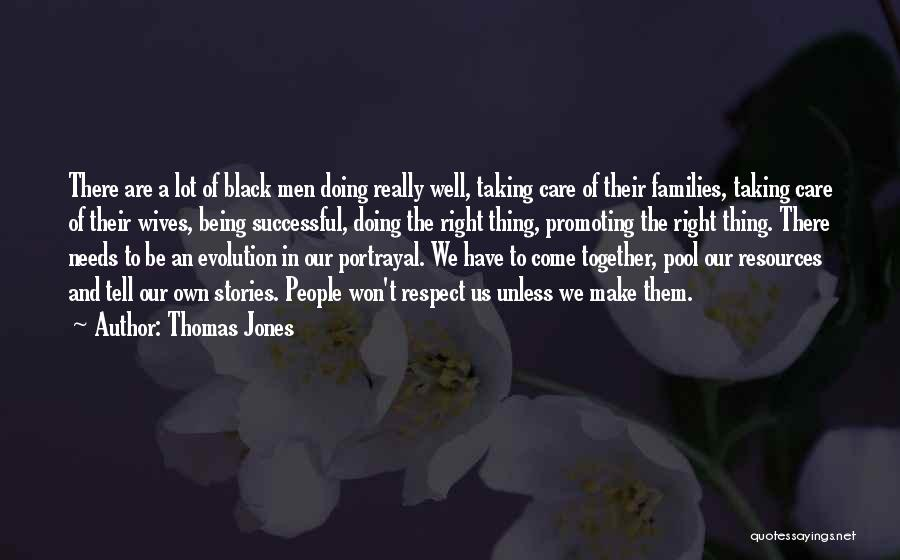 Being Successful Together Quotes By Thomas Jones