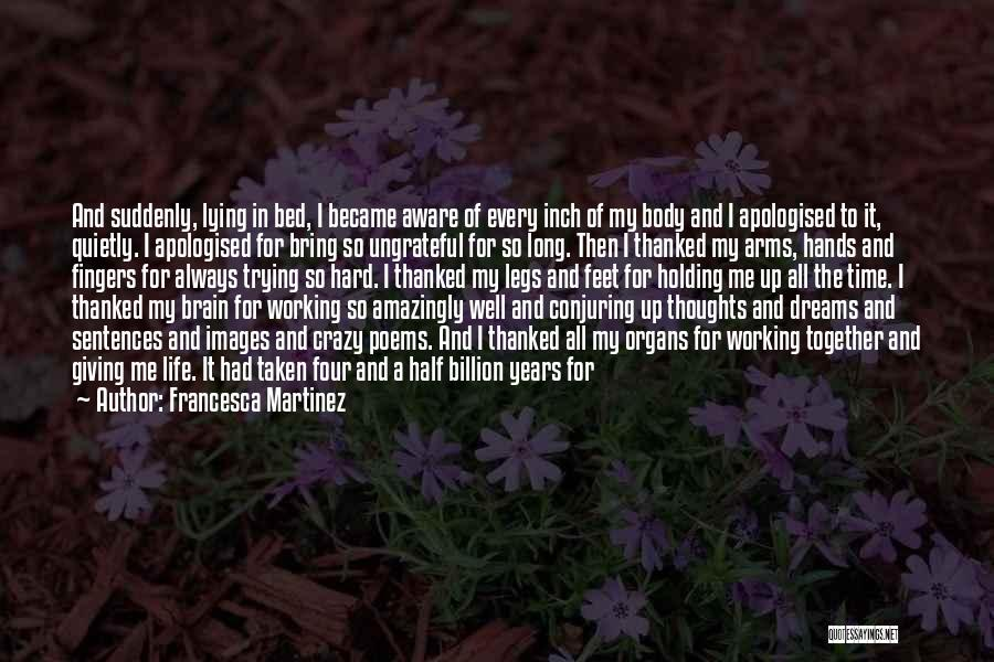 Being Thanked Quotes By Francesca Martinez