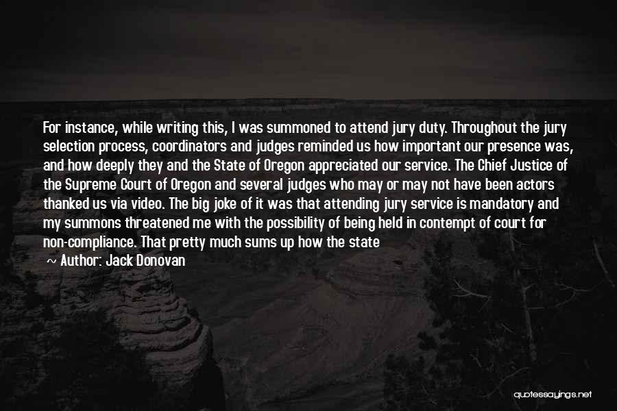Being Thanked Quotes By Jack Donovan
