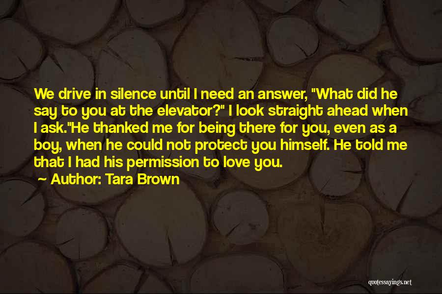 Being Thanked Quotes By Tara Brown