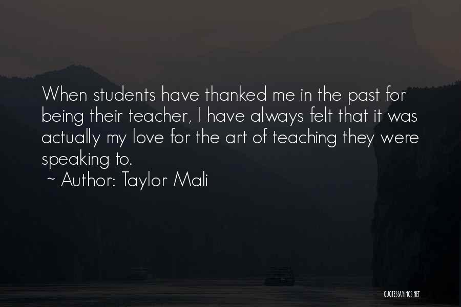 Being Thanked Quotes By Taylor Mali