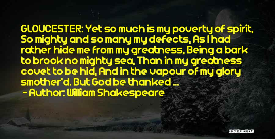 Being Thanked Quotes By William Shakespeare