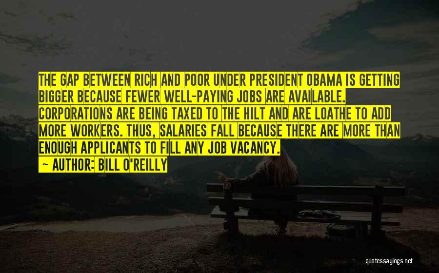 Being The Best At Your Job Quotes By Bill O'Reilly