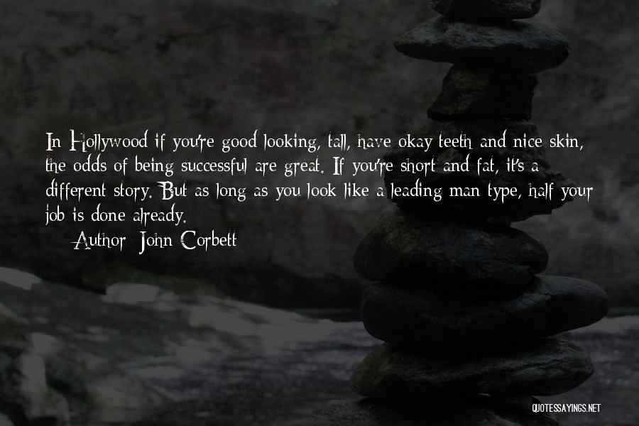 Being The Best At Your Job Quotes By John Corbett