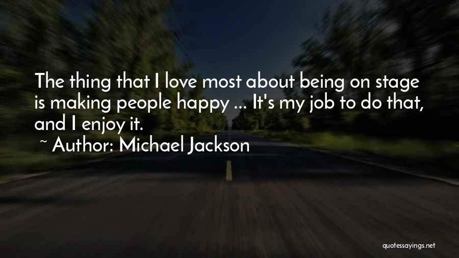 Being The Best At Your Job Quotes By Michael Jackson