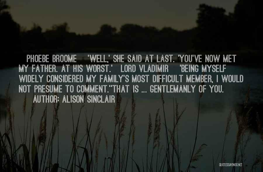 Being The Black Sheep Of The Family Quotes By Alison Sinclair