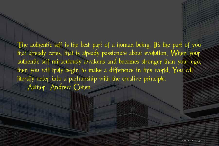 Being The One Who Cares More Quotes By Andrew Cohen