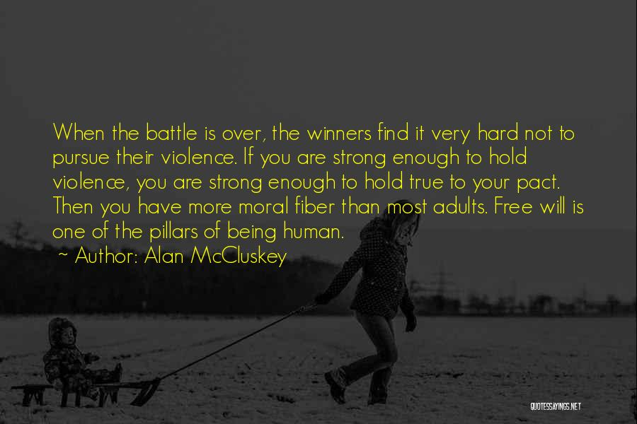 Being The Strong One Quotes By Alan McCluskey