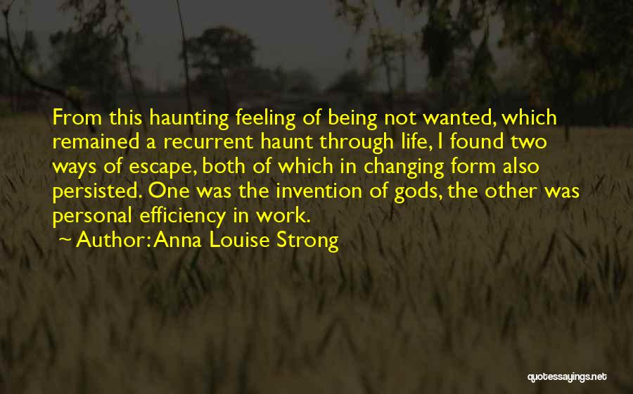 Being The Strong One Quotes By Anna Louise Strong